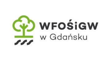 WFOŚiGW w Gdańsku ... Wojewódzki Fundusz Ochrony Środowiska i Gospodarki Wodnej w Gdańsku
